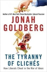 jonah_goldberg_the_tyranny_of_cliches