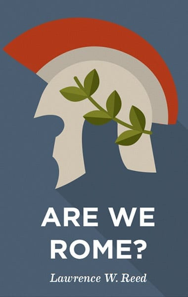 """Rio Grande Foundation Luncheon event: """"Are We Rome?"""""""