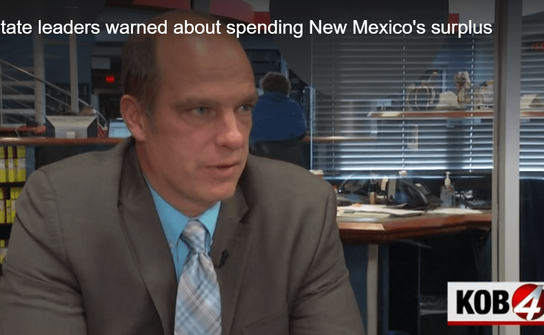 RGF discusses New Mexico budget surplus & volatile oil & gas on KOB 4 TV